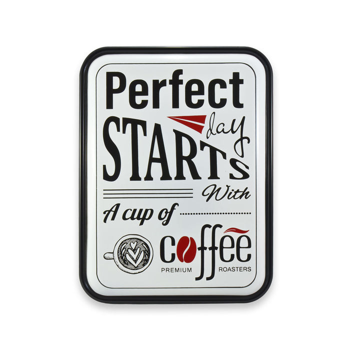 Tin Rounded Retro Print - A Perfect Day Starts With Coffee