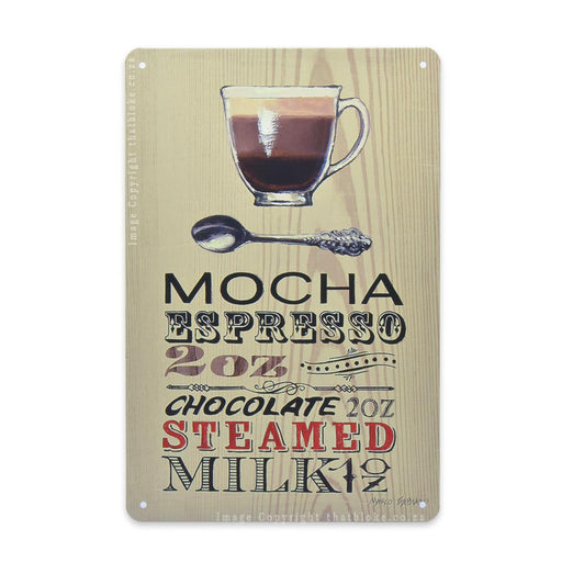 Mocha Espresso Coffee Recipe Metal Sign