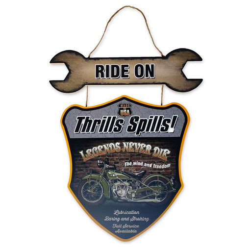 Ride On Motorcycle Sign Wood Thrills Spills Legends Never Die Front