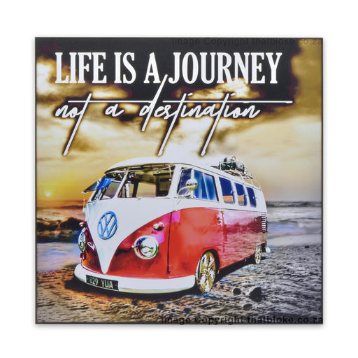 VW Kombi Life Is A Journey Not A Destination Wood Sign Print