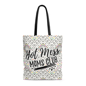 """Hot Mess Moms Club"" Tote Bag"