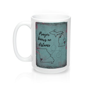 """Prayer Knows No Distance"" Mug"