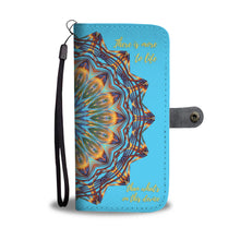 """There is more to life"" Wallet Case"