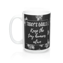"""Today's Goals"" Mug"
