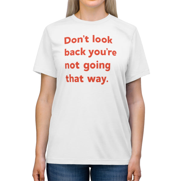Don't Look Back | Tee