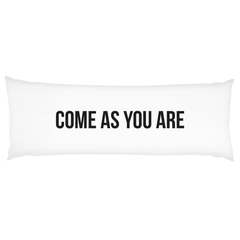 Come As You Are | Pillow