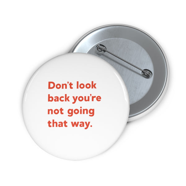 Don't Look Back | Pin