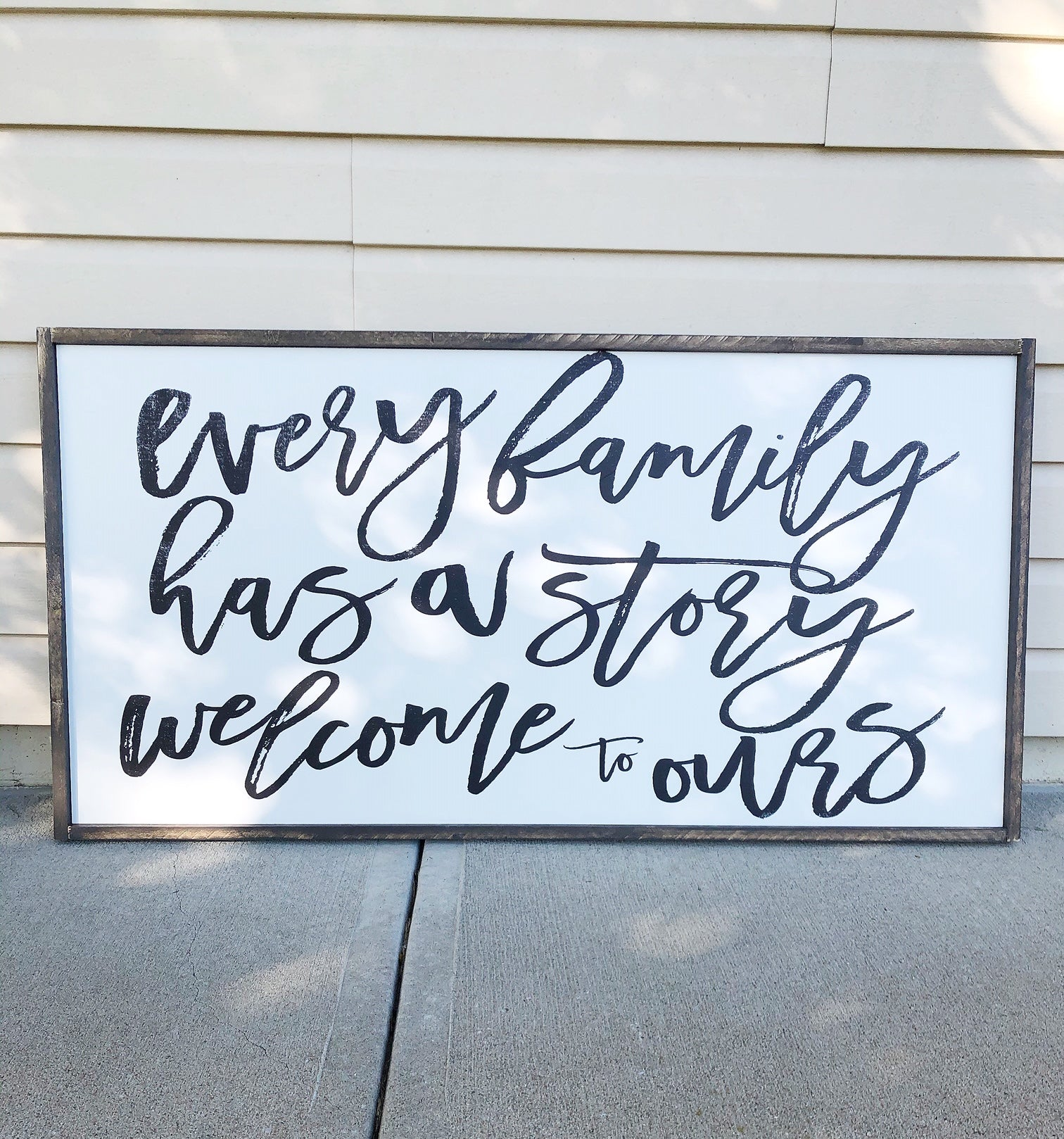 Ready to ship | Every Family Has A Story