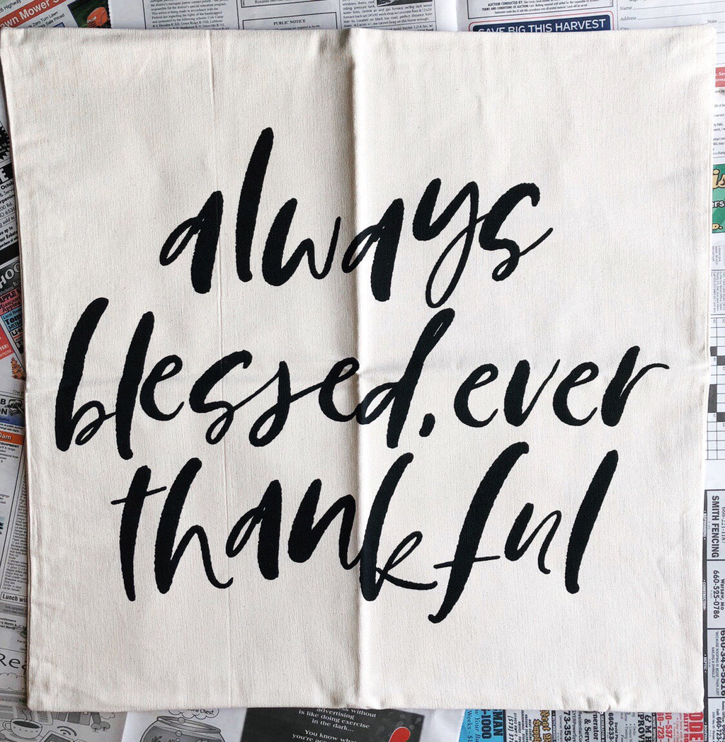 Always Blessed | Pillowcase
