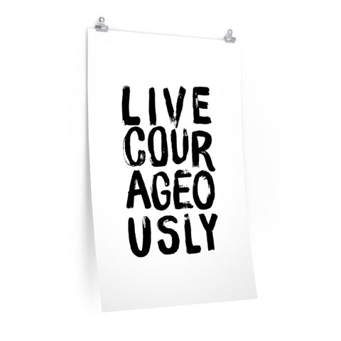 Live Courageously