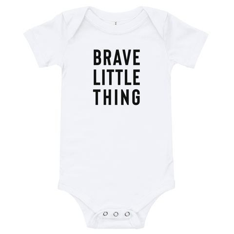 Brave Little Thing | Infant