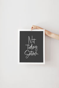 Not Today Satan | Art Print