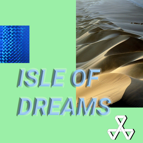 ISLE OF DREAMS Instrumental