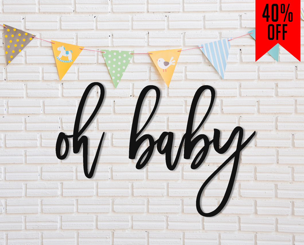Custom Oh Baby Name Sign