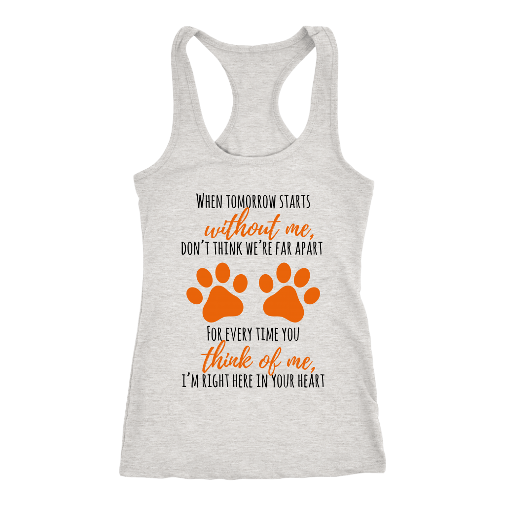 T-shirt - Think Of Me, I'm Right Here In Your Heart Women's Shirt