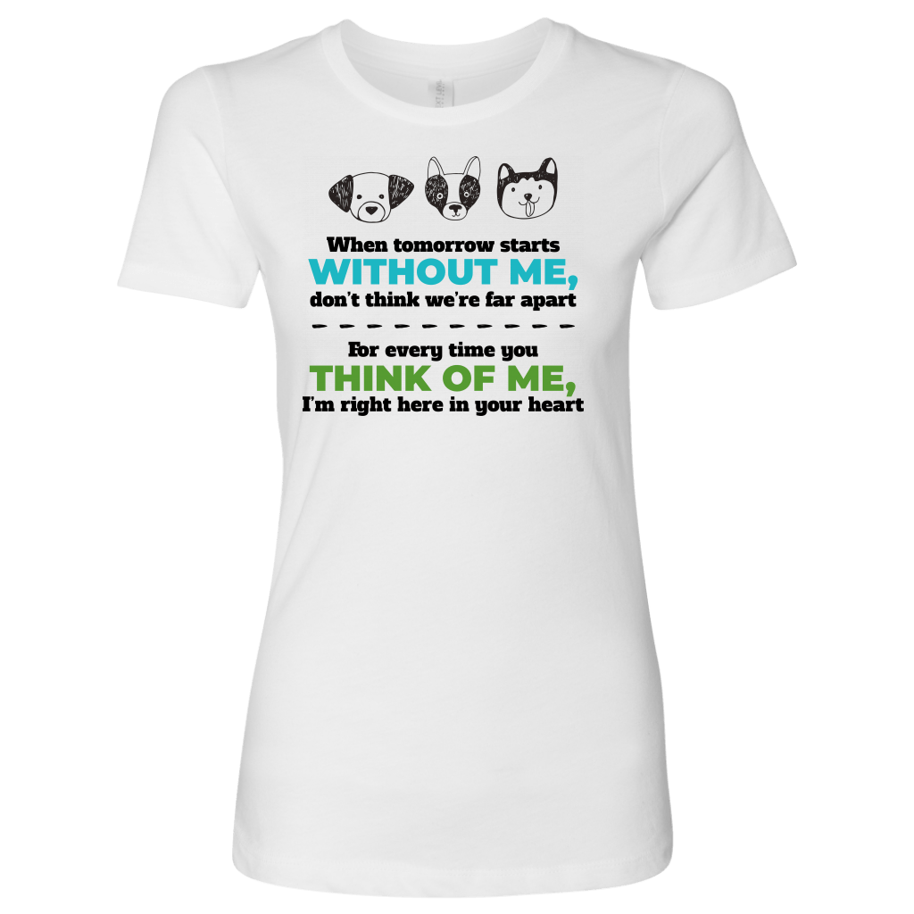 T-shirt - Without Me, Think Of Me Women's Shirt