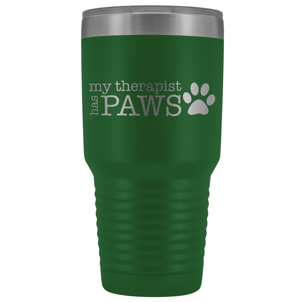 Tumblers - My Therapist Has Paws 30 Oz Tumbler