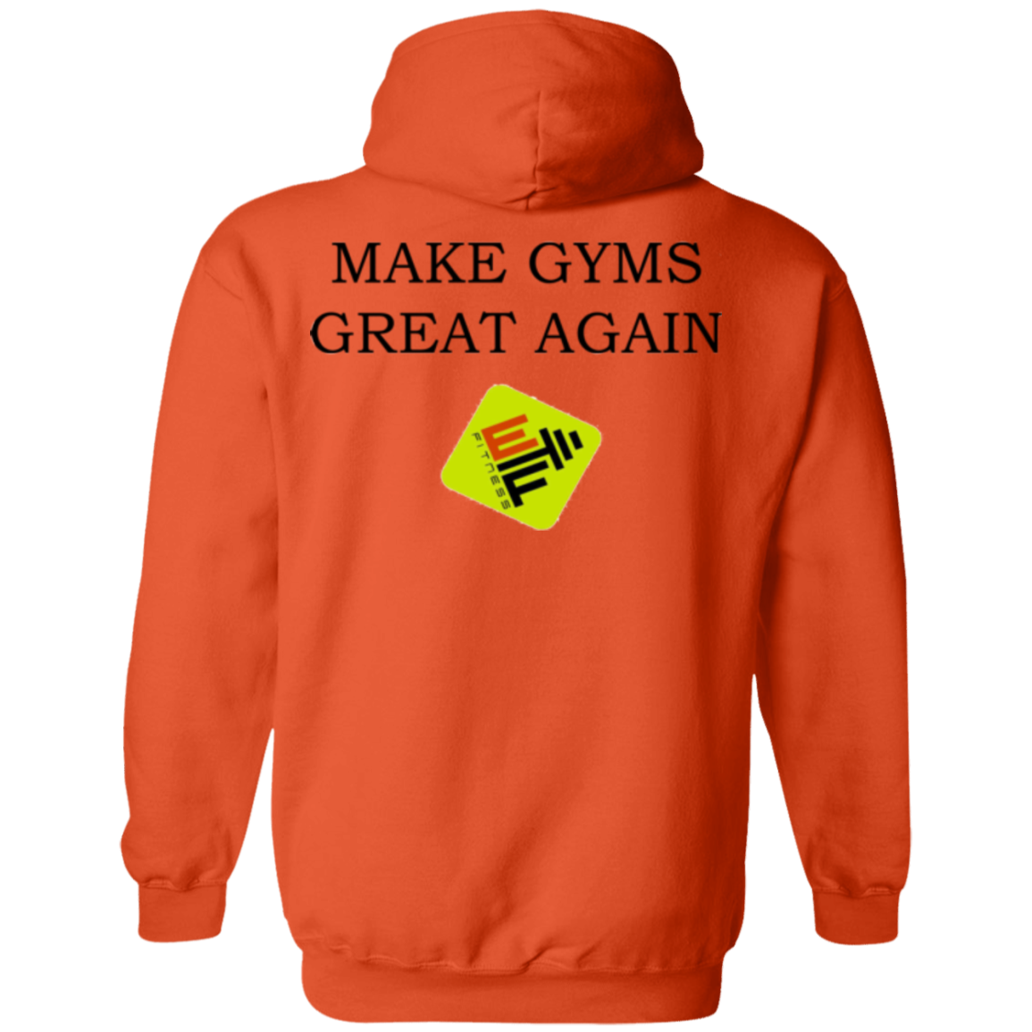 Make Gyms Great Again  Gildan Pullover Hoodie 8 oz.