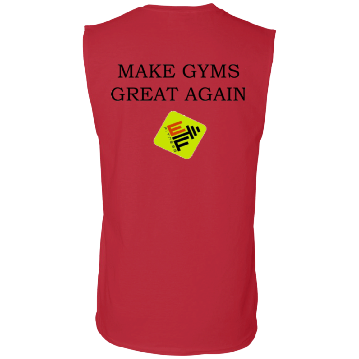 Make Gyms Great Again Gildan Men's Ultra Cotton Sleeveless T-Shirt