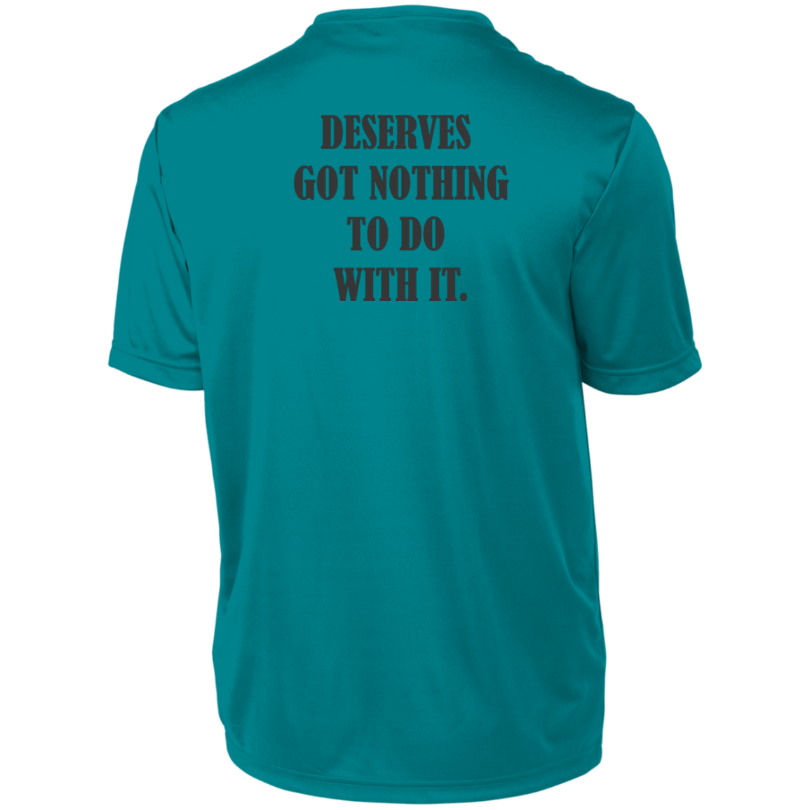 Deserve  Augusta Men's Wicking T-Shirt