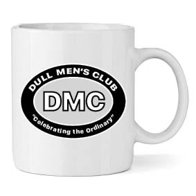 Dull Men's Club 'Born to be Mild' Mug