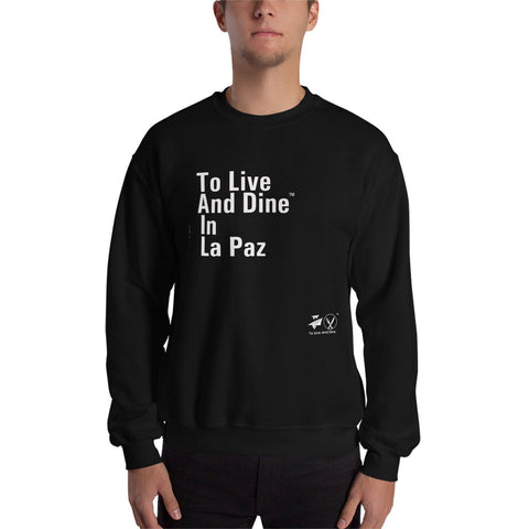 To Live And Dine In La Paz