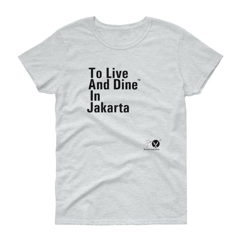 To Live And Dine In Jakarta