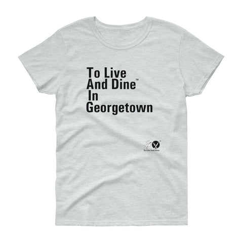 To Live And Dine In Georgetown