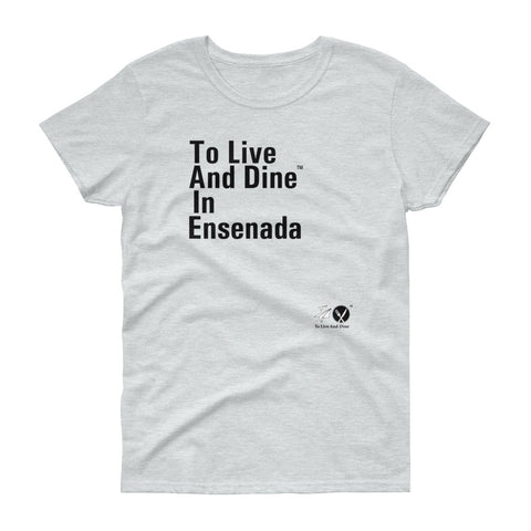 To Live And Dine In Ensenada
