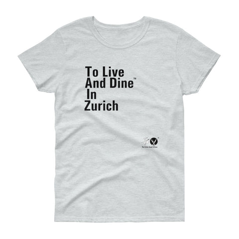 To Live And Dine In Zurich