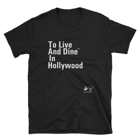 To Live And Dine In Hollywood