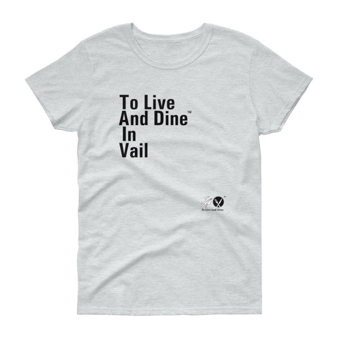 To Live And Dine In Vail