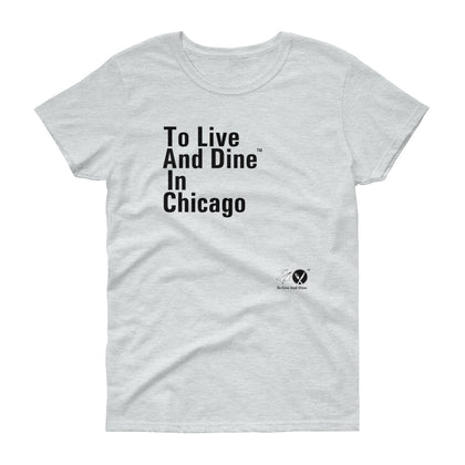 To Live And Dine In Chicago
