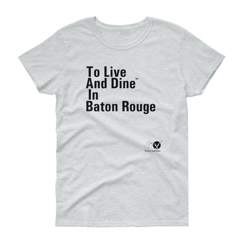To Live And Dine In Baton Rouge
