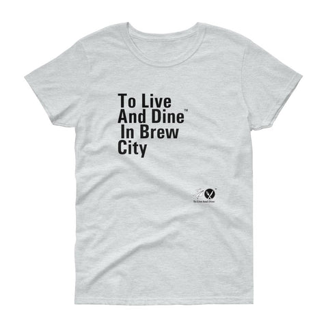 To Live And Dine In Brew City