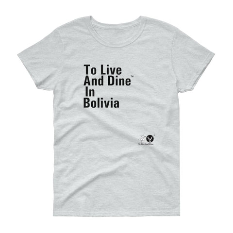 To Live And Dine In Bolivia