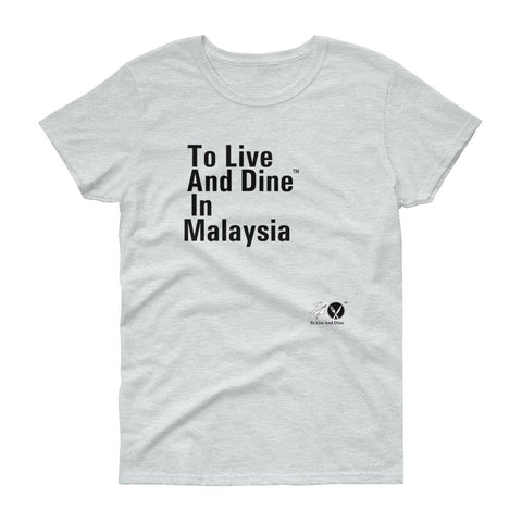 To Live And Dine In Malaysia