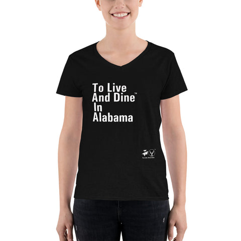 To Live And Dine In Alabama Women V-Neck T-Shirt