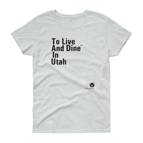 To Live And Dine In Utah