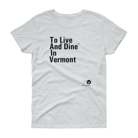 To Live And Dine In Vermont