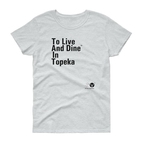 To Live And Dine In Topeka