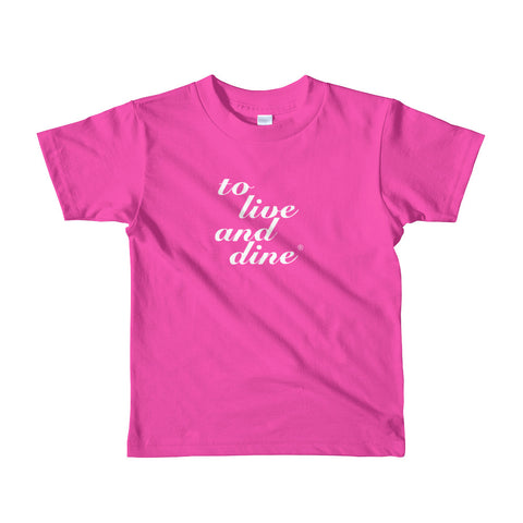 To Live And Dine Kids t-shirt