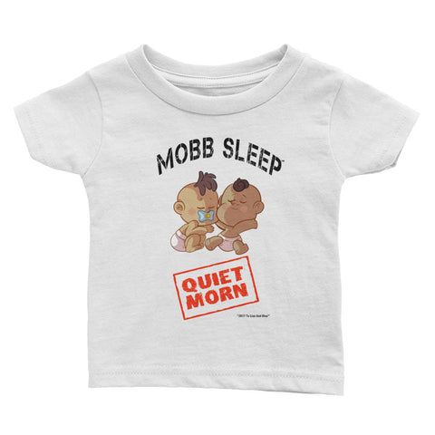 Mobb Sleep Quiet Morn Infant Tee