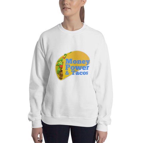 Money Power & Tacos Women Sweatshirt (Blue Font)