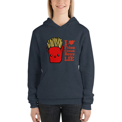 I Love Fries Cause Boys LIE Women Hoodie Sweatshirt
