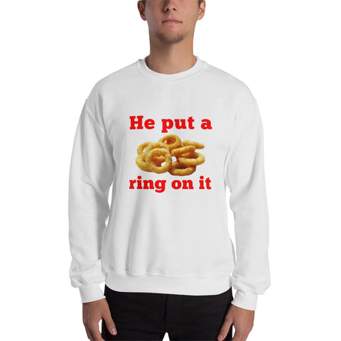 He Put A Ring On It Men Sweatshirt