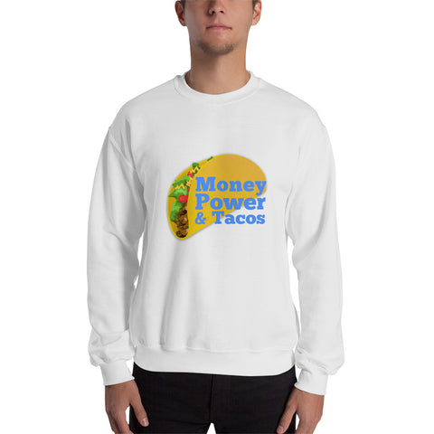 Money Power & Tacos Men Sweatshirt (Blue Font)