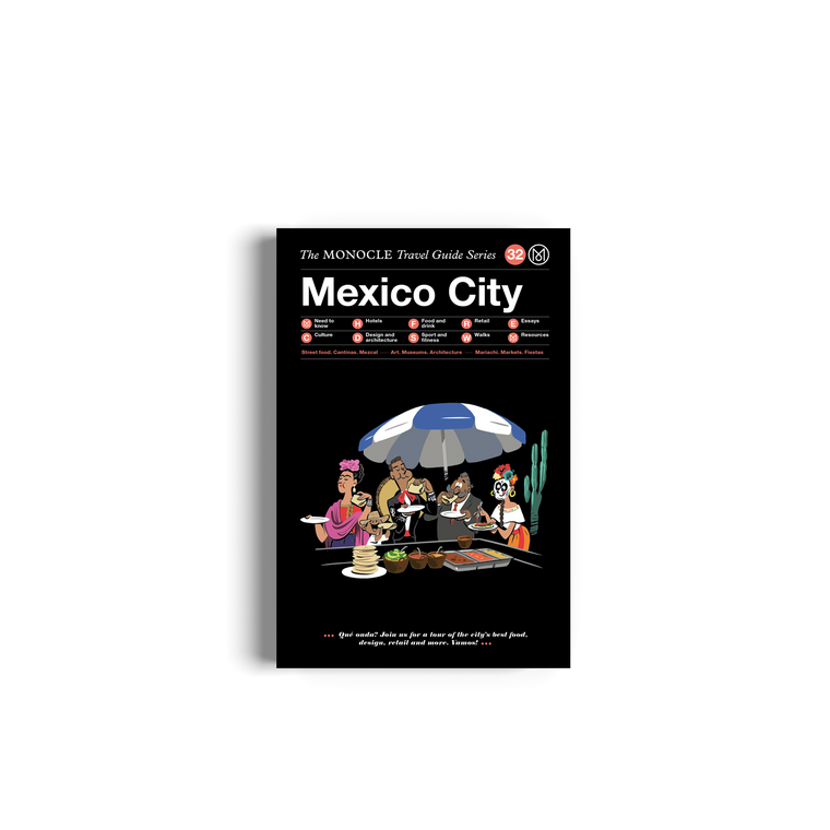 The Monocle Travel Guide No. 32 Mexico City