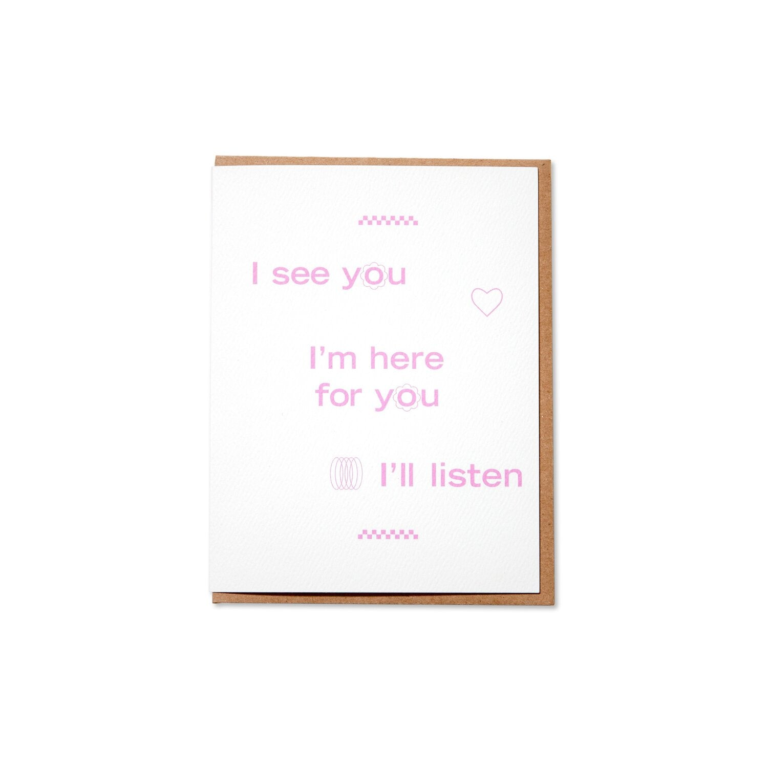 I See You, I'm Here For You, I'll Listen. Compendium Design Store, Fremantle. AfterPay, ZipPay accepted.