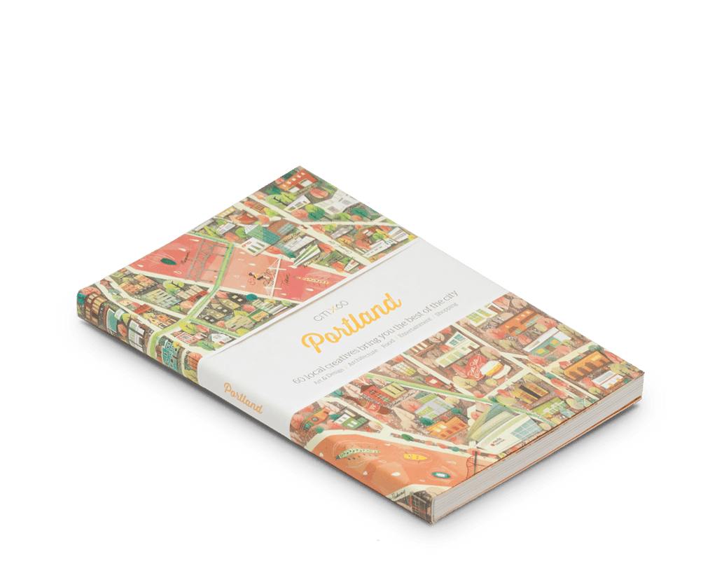 CITIx60 City Guide to Portland. Travel guides by local creatives.